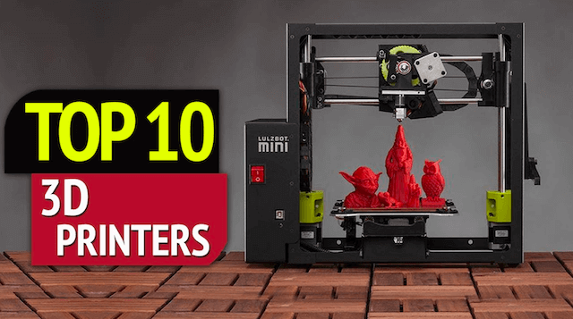 Best 3D Printers 2019 | MachineryCritic